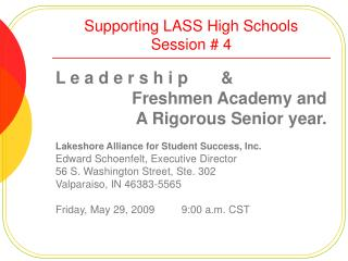 Supporting LASS High Schools  Session  4