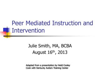 Peer Mediated Instruction and Intervention