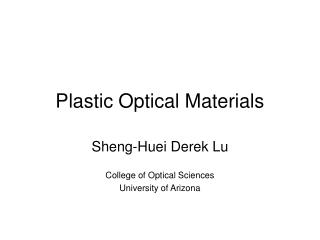 Plastic Optical Materials