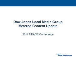 Dow Jones Local Media Group Metered Content Update