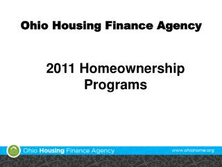 2011 Homeownership  Programs