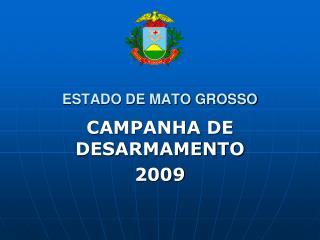 ESTADO DE MATO GROSSO