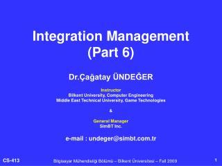 Integration Management  (Part 6)