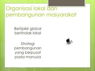 Organisasi lokal dan  pembangunan masyarakat