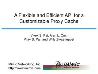 A Flexible and Efficient API for a Customizable Proxy Cache