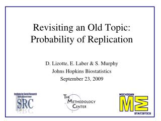 Revisiting an Old Topic: Probability of Replication