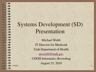 Systems Development (SD) Presentation