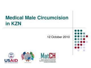 Medical Male Circumcision  in KZN