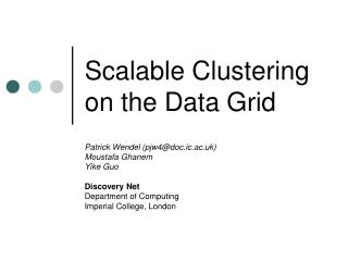 Scalable Clustering on the Data Grid