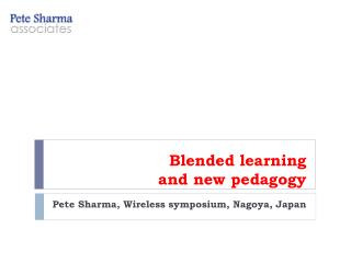 Blended learning  and new pedagogy