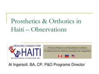 Prosthetics & Orthotics in Haiti – Observations