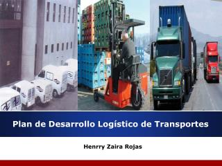 Plan de Desarrollo Log�stico de Transportes