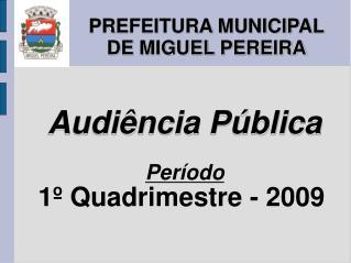 PREFEITURA MUNICIPAL DE MIGUEL PEREIRA