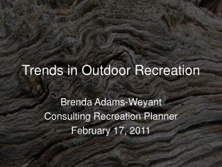 Trends in Outdoor Recreation