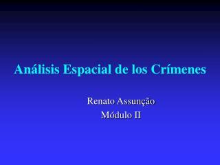 Análisis Espacial de los Crímenes