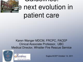 Treatment Guidelines: The next evolution in patient care
