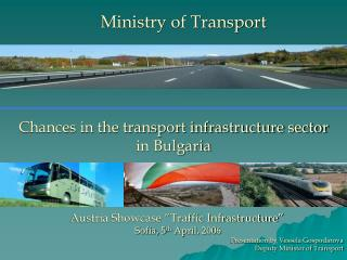 Chances in the transport infrastructure sector in Bulgaria