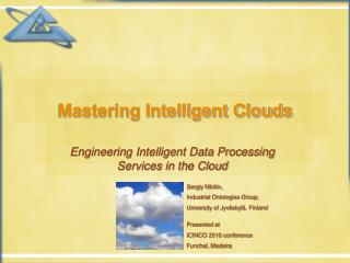 Mastering Intelligent Clouds