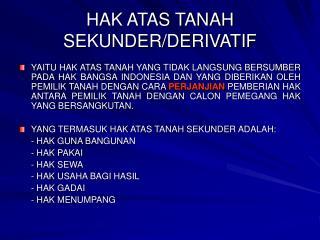 HAK ATAS TANAH SEKUNDER/DERIVATIF
