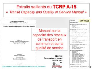 Extraits saillants du  TCRP A-15 «  Transit Capacity and Quality of Service Manual »