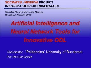 Artificial Intelligence and Neural Network Tools  for Innovative ODL