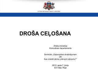 Ārlietu ministrija Konsulārais departaments