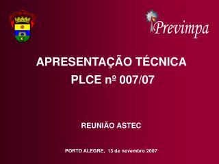 PORTO ALEGRE,  13 de novembro 2007