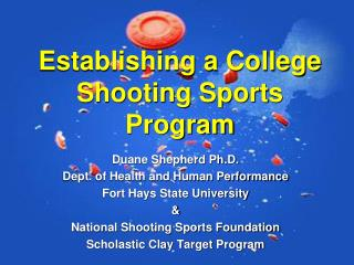 Establishing a College Shooting Sports Program