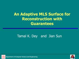 An Adaptive MLS Surface for Reconstruction with Guarantees
