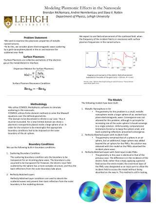 Modeling Plasmonic Effects in the Nanoscale