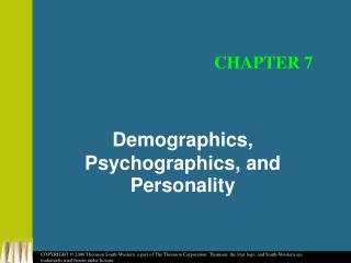 Demographics, Psychographics, and Personality
