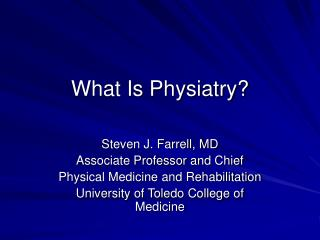 What Is Physiatry?