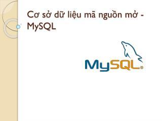 Cơ sở dữ liệu mã nguồn mở - MySQL