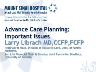 Consent,  Substitute Decision-Making    Advance Care Planning