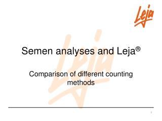 Semen analyses and Leja