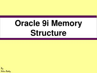 Oracle 9i Memory Structure