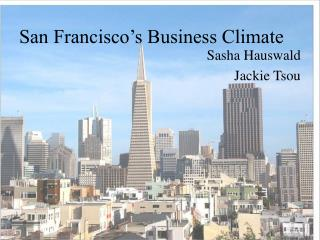 San Francisco�s Business Climate