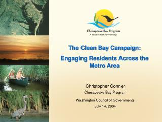 The Clean Bay Campaign: Engaging Residents Across the Metro Area