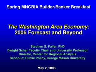 The Washington Area Economy: 2006 Forecast and Beyond