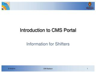 Introduction to CMS Portal