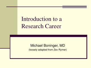 Introduction to a Research Career