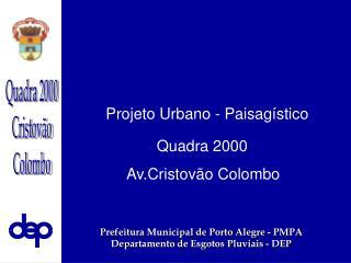 Projeto Urbano - Paisagístico