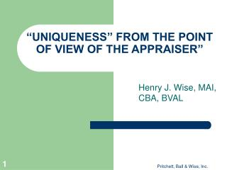 """UNIQUENESS"" FROM THE POINT OF VIEW OF THE APPRAISER"""