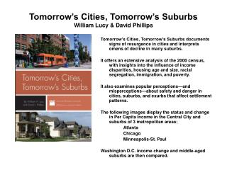 Tomorrow's Cities, Tomorrow's Suburbs William Lucy & David Phillips