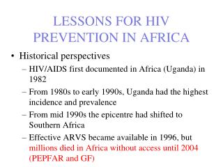 LESSONS FOR HIV PREVENTION IN AFRICA