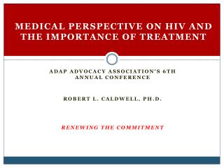Medical Perspective on HIV and the Importance of Treatment