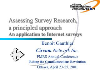 Assessing Survey Research, a principled approach An application to Internet surveys