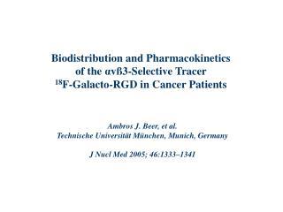 Ambros J. Beer, et al. Technische Universität München, Munich, Germany