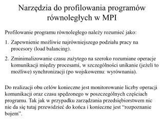 Narzędzia do profilowania programów równoległych w MPI