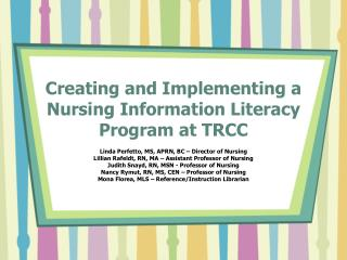 Creating and Implementing a Nursing Information Literacy Program at TRCC